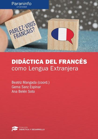 DIDÁCTICA DEL FRANCÉS COMO LENGUA EXTRANJERA.