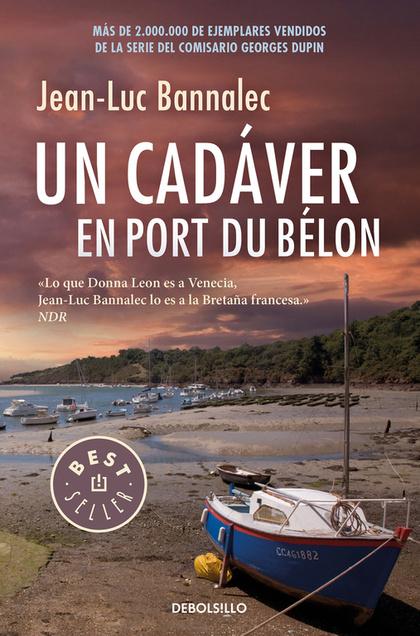 UN CADÁVER EN PORT DU BÉLON. COMISARIO GEORGES DUPIN 4.