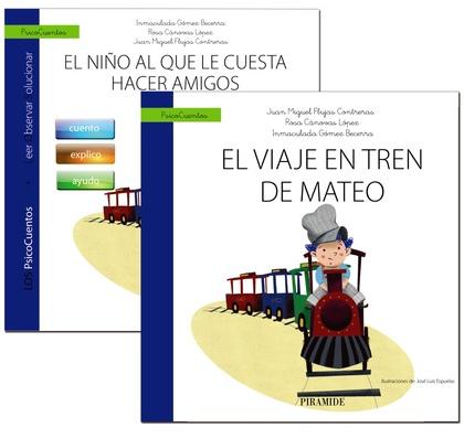 GUÍA: EL NIÑO AL QUE LE CUESTA HACER AMIGOS + CUENTO: EL VIAJE EN TREN DE MATEO.