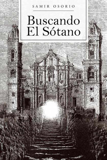 BUSCANDO EL SOTANO