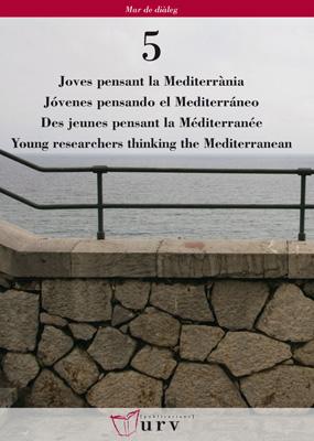 JOVES PENSANT LA MEDITERRÀNIA = JÓVENES PENSANDO EL MEDITERRÁNEO = DES JEUNES PENSANT LA MÉDITE