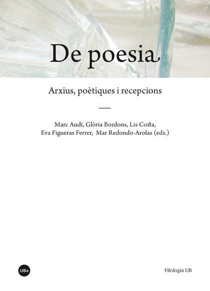 DE POESIA                                                                       ARXIUS, POÈTIQU