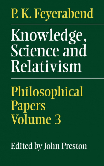 KNOWLEDGE, SCIENCE AND RELATIVISM.