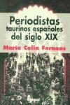 PERIODISTAS TAURINOS ESPAÑOLES DEL SIGLO XIX