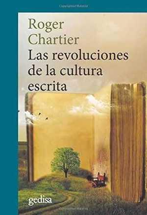 LAS REVOLUCIONES DE LA CULTURA ESCRITA.