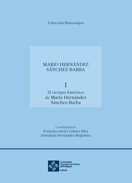 HOMENAJE A DON MARIO HERNÁNDEZ SÁNCHEZ-BARBA.