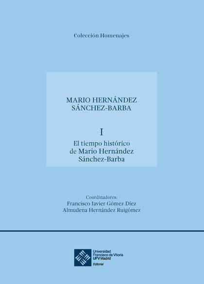 HOMENAJE A DON MARIO HERNÁNDEZ SÁNCHEZ-BARBA
