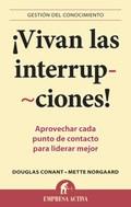¡VIVAN LAS INTERRUPCIONES! : APROVECHAR CADA PUNTO DE CONTACTO PARA LIDERAR MEJOR