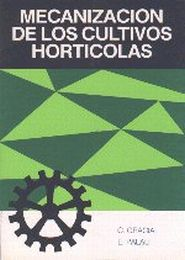 MECANIZACIÓN DE LOS CULTIVOS HORTÍCOLAS