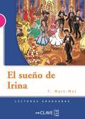 EL SUEÑO DE IRINA                                                               LECTURAS GRADUA