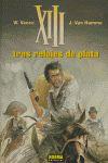XIII 11, TRES RELOJES DE PLATA