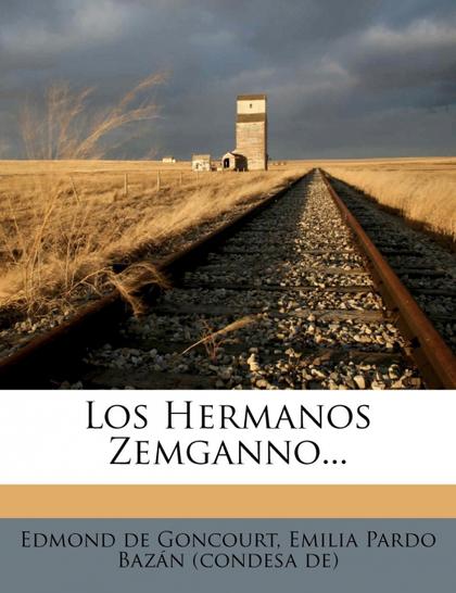 LOS HERMANOS ZEMGANNO...