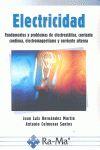ELECTRICIDAD: FUNDAMENTOS Y PROBLEMAS DE ELECTROSTÁTICA, CORRIENTE CONTINUA, ELE.