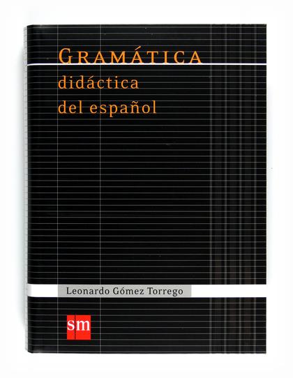 GRAMATICA DIDACTICA DEL ESPAÑOL 11.