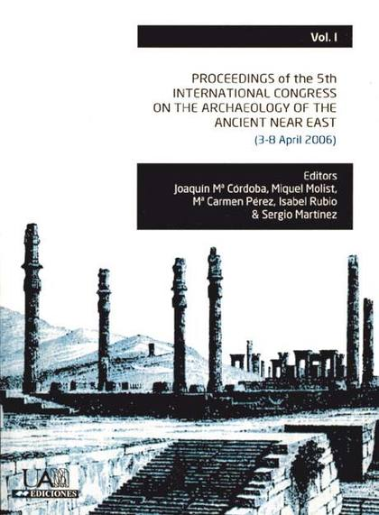 PROCEEDING OF THE 5TH INTERNATIONAL CONGRESS ON THE ARCHAEOLOGY OF THE ANCIENT N. 3-8 APRIL 200
