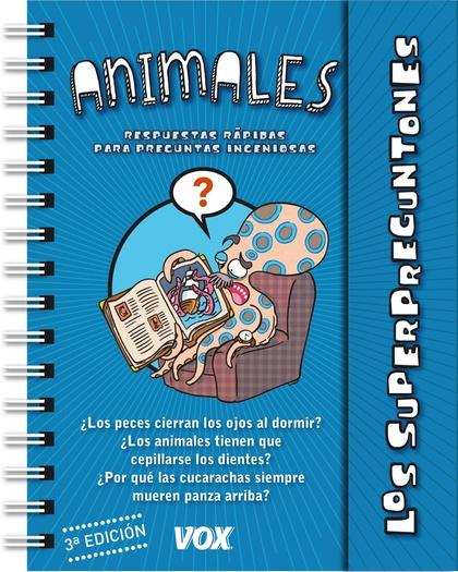 LOS SUPERPREGUNTONES : LOS ANIMALES
