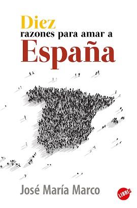 DIEZ RAZONES PARA AMAR A ESPAÑA.