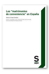 MATRIMONIOS DE CONVENIENCIA EN ESPAÑA, LOS.