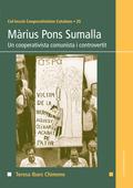MÀRIUS PONS SUMALLA. UN COOPERATIVISTA COMUNISTA I CONTROVERTIT