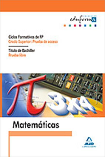 MATEMATICAS PARA PRUEBAS DE ACCESO A CICLOS FORMATIVOS DE GRADO S. TITULO DE BACHILLER PRUEBA L
