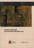 PREMIOS NACIONALES DE INNOVACIÓN EDUCATIVA, 2004