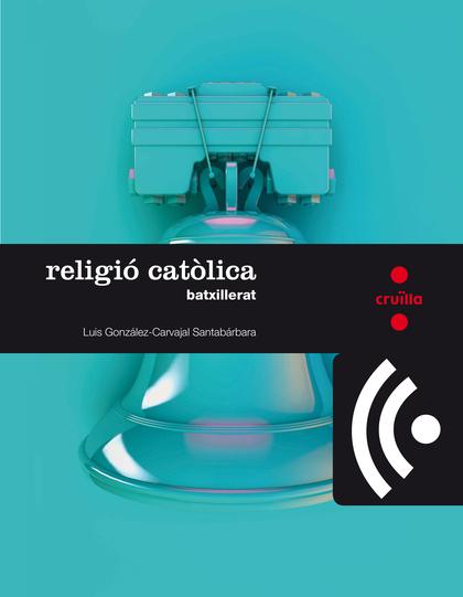 CRD PROFESSOR. RELIGIÓ CATÒLICA. BATXILLERAT.