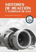 MOTORES DE REACCIÓN Y TURBINAS DE GAS. 2.ª EDICIÓN.