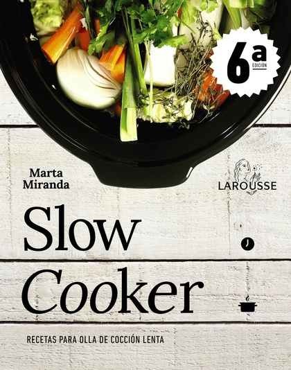 SLOW COOKER. RECETAS PARA OLLAS DE COCCIÓN LENTA.