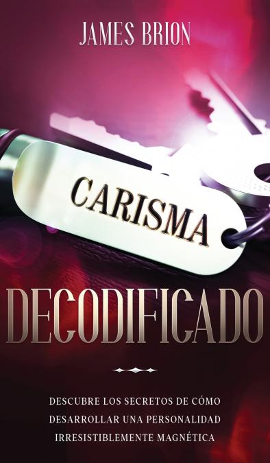CARISMA DECODIFICADO