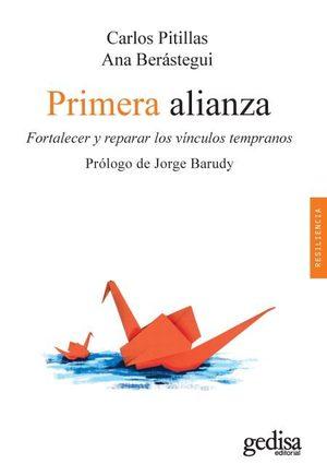 PRIMERA ALIANZA. FORTALECER Y REPARAR LOS VÍNCULOS TEMPRANOS