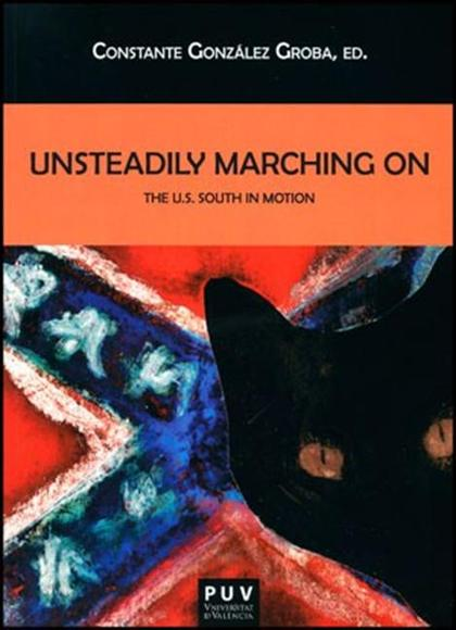 UNSTEADILY MARCHING ON THE U.S. SOUTH MOTION.