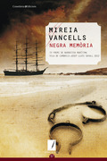 NEGRA MEMÒRIA : IV PREMI DE NARRATIVA MARÍTIMA VILA DE CAMBRILS JOSEP LLUÍS SAVALL 2012