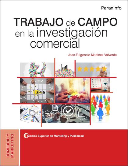 TRABAJO DE CAMPO EN LA INVESTIGACIÓN COMERCIAL.