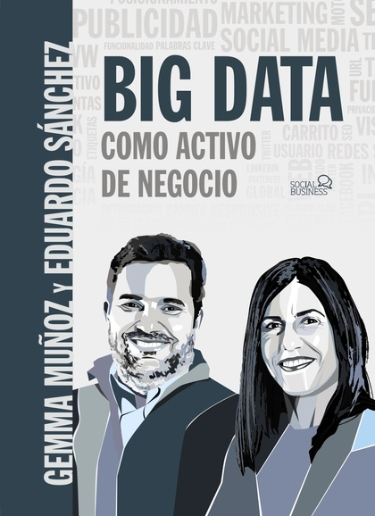 BIG DATA COMO ACTIVO DE NEGOCIO.