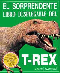 EL SORPRENDENTE LIBRO DESPLEGABLE DEL T-REX