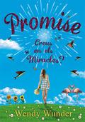PROMISE : CREUS EN ELS MIRACLES?