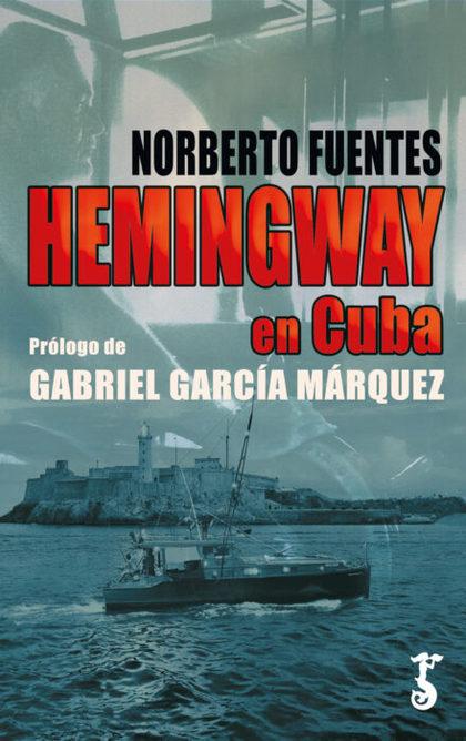 HEMINGWAY EN CUBA.