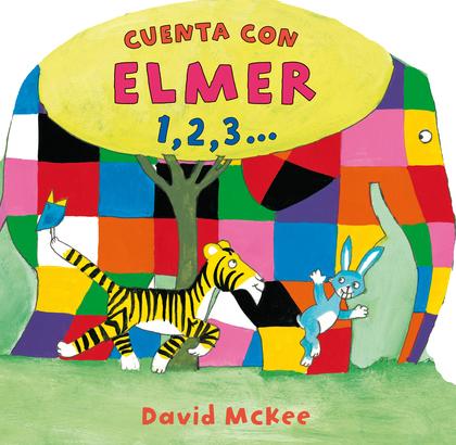 CUENTA CON ELMER 1,2,3... (ELMER. TODO CARTÓN).
