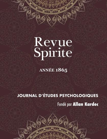 REVUE SPIRITE (ANNÉE 1865)