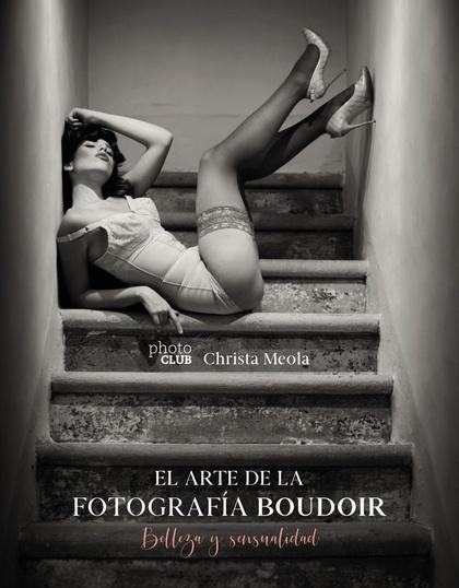 EL ARTE DE LA FOTOGRAFÍA BOUDOIR.