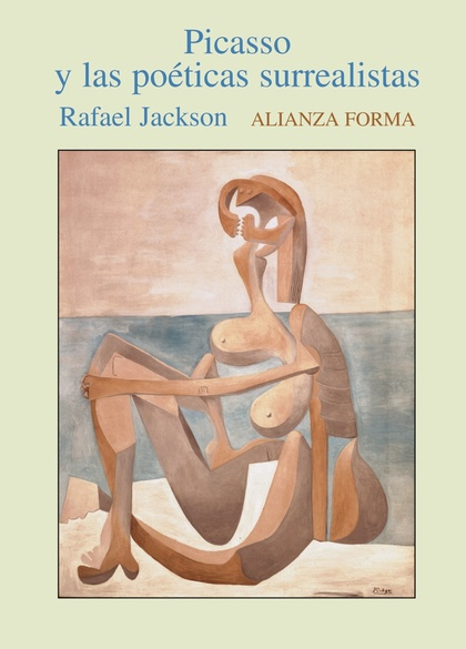 Picasso y las poéticas surrealistas