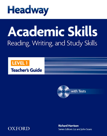 HEADWAY ACADEMIC SKILLS 1: READING, WRITING AND STUDY SKILLS: TEACHER´S GUIDE WI