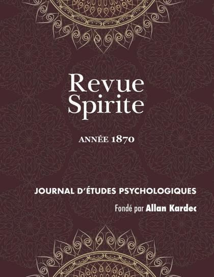 REVUE SPIRITE (ANNÉE 1870)