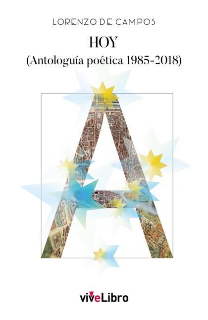 HOY (ANTOLOGUÍA POÉTICA 1985-2018).