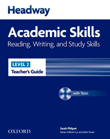 HEADWAY ACADEMIC SKILLS 2: READING, WRITING AND STUDY SKILLS: TEACHER´S GUIDE WI