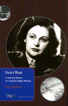 NANCY WAKE                                                                      LA ESPÍA MÁS BU