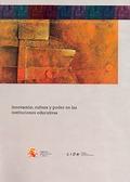 INNOVACIÓN, CULTURA Y PODER EN LAS INSTITUCIONES EDUCATIVAS