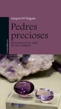 PEDRES PRECIOSES. INTRODUCCIÓ AL MÓN DE LES GEMMES