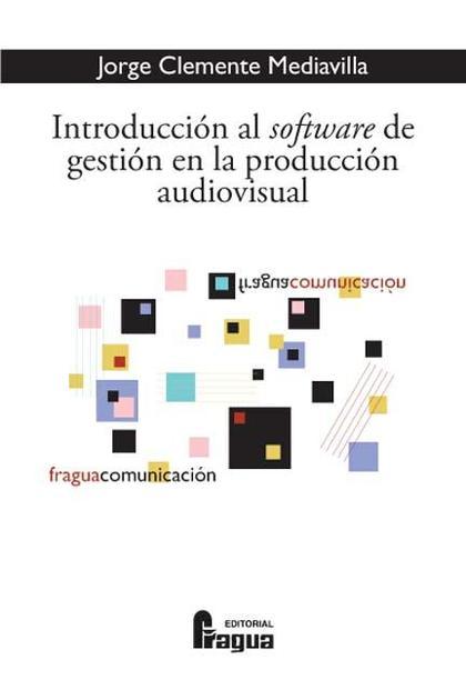 Introducción al software de gestión en la producción audiovisual
