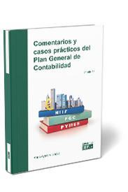 COMENTARIOS Y CASOS PRÁCTICOS DEL PLAN GENERAL DE CONTABILIDAD.